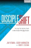 DiscipleShift - Five Steps That Help Your Church to Make Disciples Who Make Disciples
