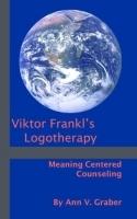 Viktor Frankl Logotherapy